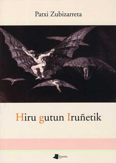 """Portada del libro """"Hiru gutun Iruñetik"""", de Patxi Zubizarreta"""