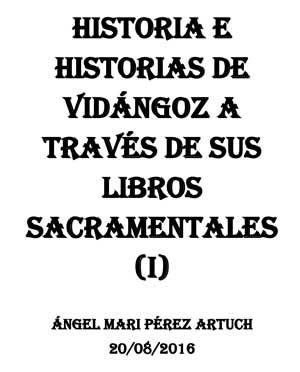 Portada de 'Historia e historias de Vidángoz a través de sus libros sacramentales (I)'